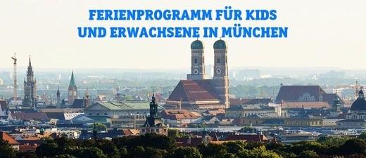 Ferienprogramm in München