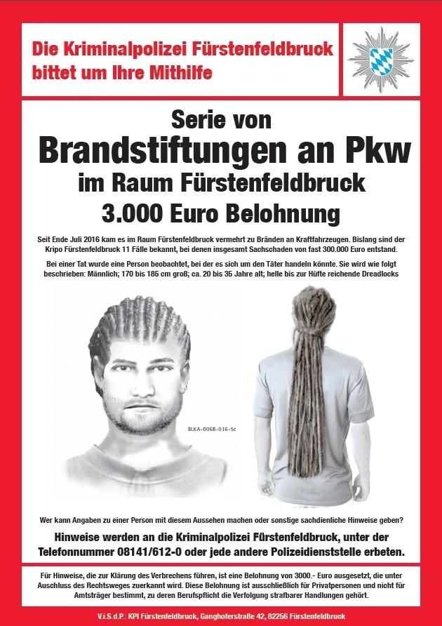 Fürstenfeldbruck, Brandstiftung, anzünden, Feuer, Kripo, Autos, Polizei, © Mit diesem Plakat sucht die Kripo Fürstenfeldbruck nach dem mutmaßlichen Brandstifter.