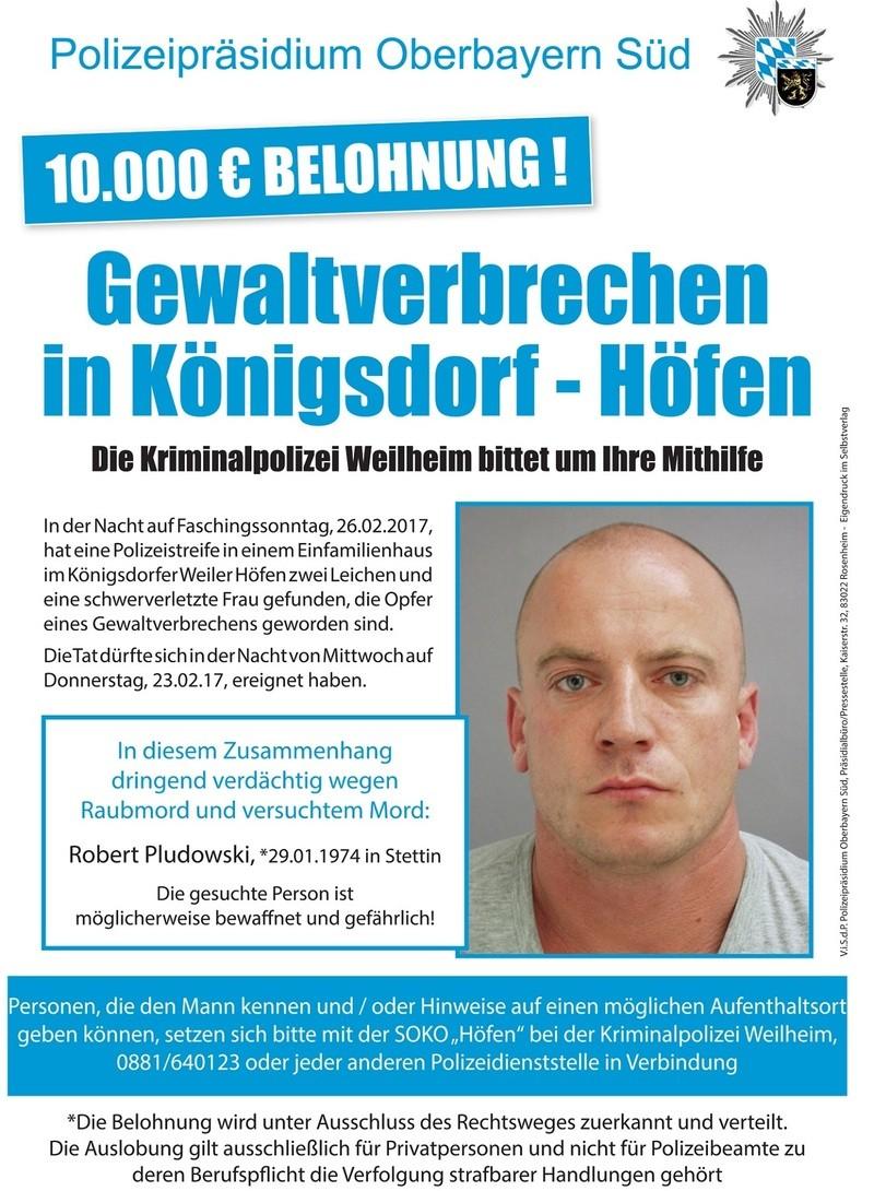 Fahndungsplakat Polizeipräsidium Oberbayern Süd, © Polizeipräsidium Oberbayern Süd