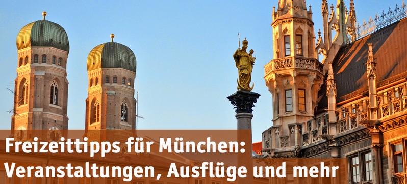 Freizeit-Tipps für München und Region