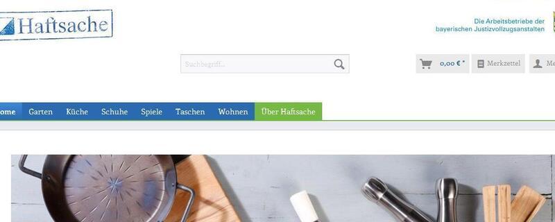 """""""Haftsache"""" ist der Online-Shop des bayerischen Justizvollzugs. Dort kann man handgefertigte Produkte aus den Arbeotsbetrieben der Justizvollzugsanstalten kaufen."""